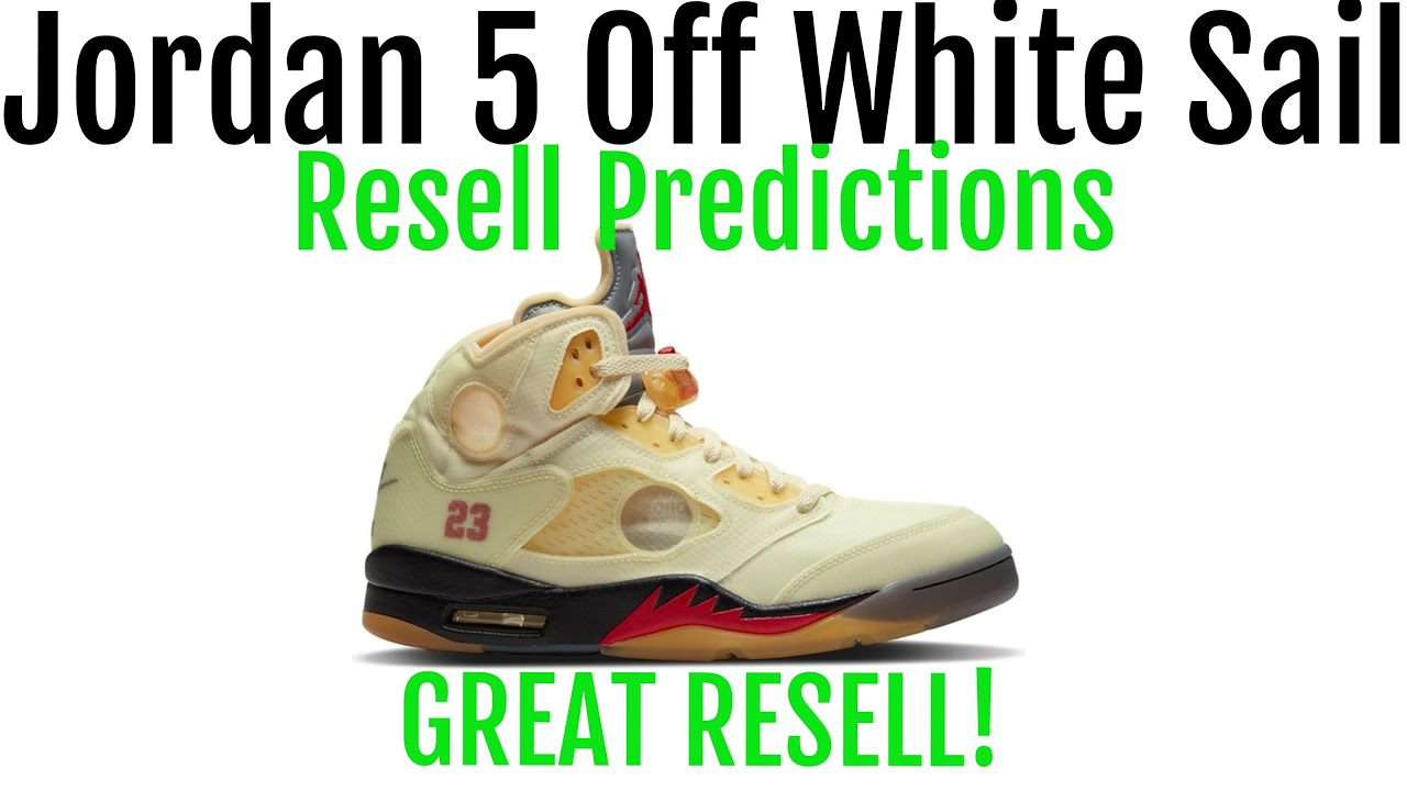 Air Jordan 5 Off White Sail - Resell Predictions - Great ...