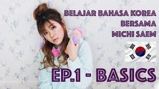 How to Speak korean with MICHI SSAEM    EP1. Basics