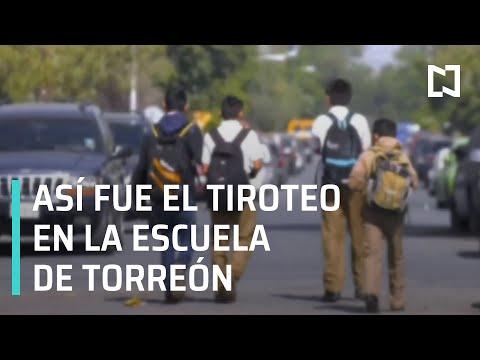 Así fue el tiroteo en escuela de Torreón   Programa Mochila Segura - En Punto