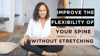How To Take Care of Your Spine  Improve the Flexibility of Your Spine Without Stretching