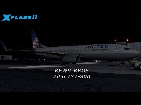 X-Plane 11 - Zibo 737-800 - Newark ✈ Boston