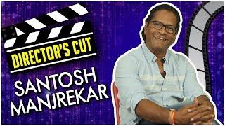 Santosh Manjarekar | Bedhadak | Director