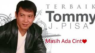 Tommy J Pisa_Masih Ada Cinta