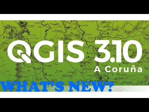 Download and Install QGIS 3 10 What's new in this version