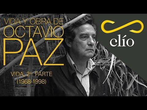 Vida y obra de Octavio Paz. Vida, 2a. parte (1968 - 1998)