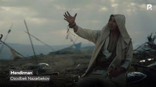 Ozodbek Nazarbekov Mendirman Озодбек Назарбеков - Мендирман.mp3