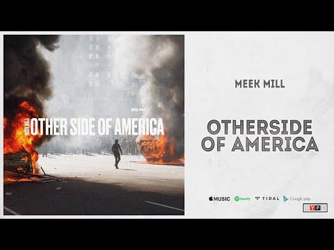 "Meek Mill - ""Otherside Of America"""