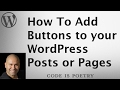 How To Add Buttons to your WordPress Posts or Pages