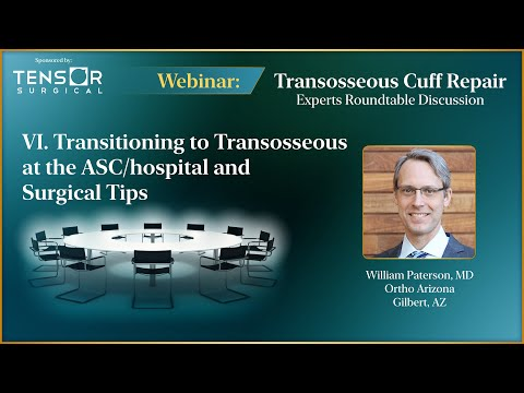 Transitioning to Transosseous Rotator Cuff Repair and Biceps Tenodesis at the ASC / Hospital