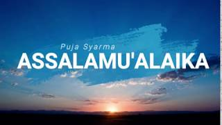 Assalamu'alaika ya Rasulalloh (Puja Syarma)
