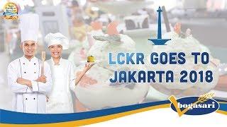 [BOGASARI] LCKR 2018 Goes to Jakarta