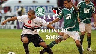 Palmeiras 4 x 1 São Paulo - Campeonato Paulista 2008 - Gols