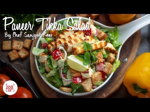 Paneer Tikka Salad Recipe | Chef Sanjyot Keer | Your Food Lab
