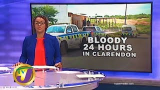 TVJ News: Bloody 24 hrs in Clarendon - January 6 2020