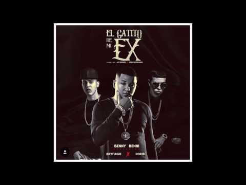 Benny Benni - El Gatito De Mi Ex ft. Brytiago & Noriel