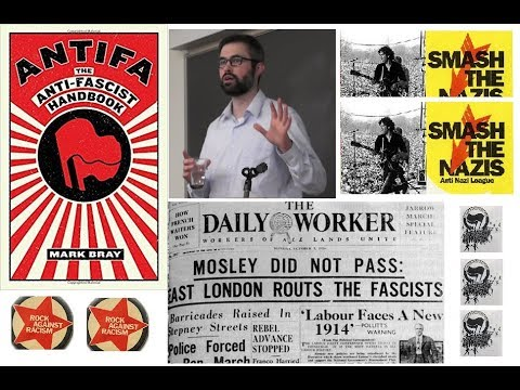 Anti-Fascist Actions - Mark Bray - The Struggle