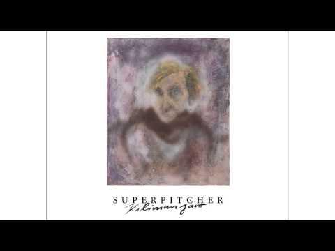 Superpitcher - Moon Fever 'Kilimanjaro' Album