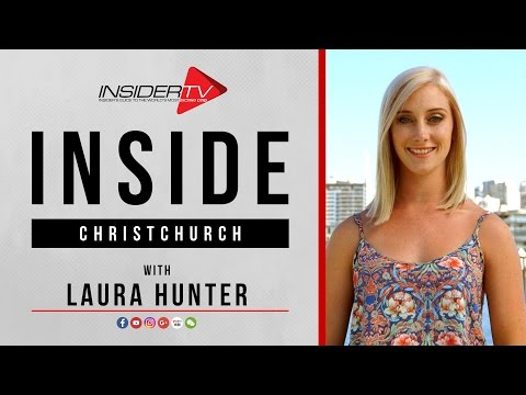 INSIDE Christchurch with Laura Hunter | Travel Guide | May 2017