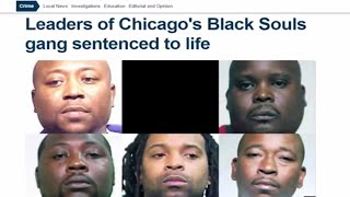 Leaders of Chicago's Black Souls Gang Sentenced To Life In Prison