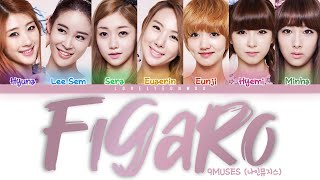 9MUSES / Nine Muses (나인뮤지스) – FIGARO (휘가로) Lyrics (Color Cod…