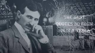 The Best Quotes 30 from Nikola tesla
