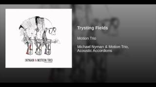 Trysting Fields
