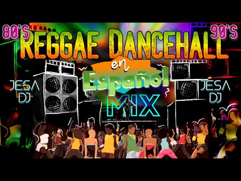 [ PLENAS ] REGGAE MIX DE LOS 90 EN ESPAÑOL(Spanish Ragga Mix)