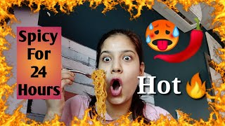 🥵I Ate Spicy 🌶️Food For 24 Hours😵🔥 Challenge | Spicy Food Challenge MakeupLoverSejal ❣️