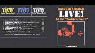 Made in Sweden - 1969 - Live! at the Golden Circle [Full Album, Extended Version] HQ