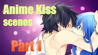 Best Anime Kiss Scenes - [Part 1]