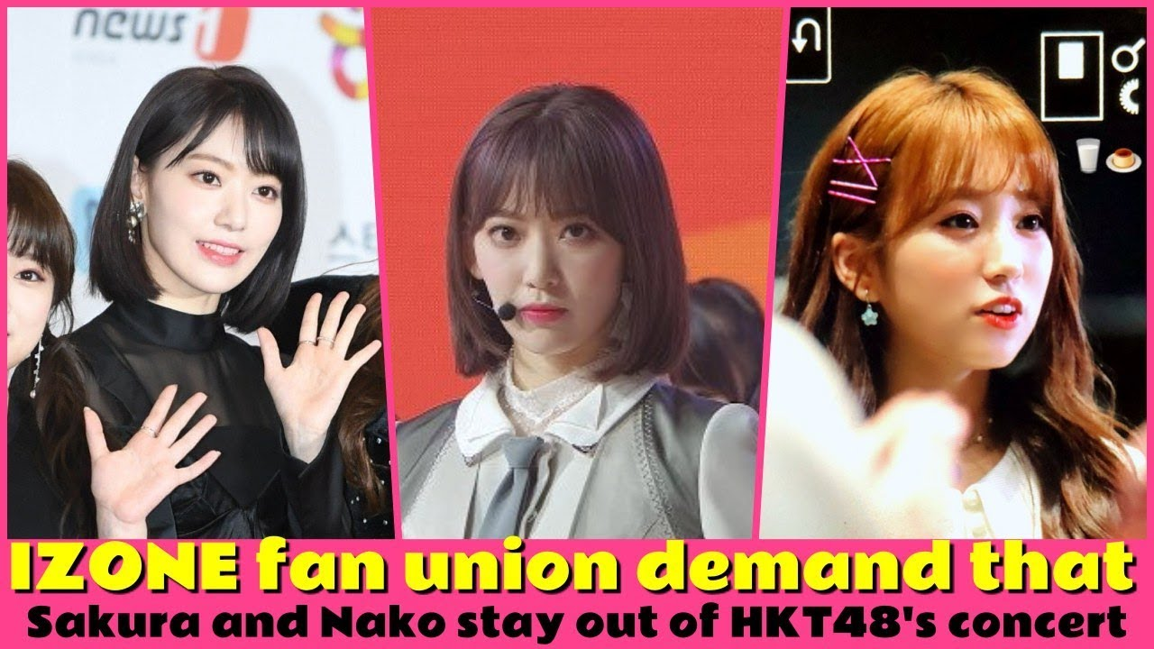 IZONE fan union demand that Sakura and Nako stay out of HKT48's concert