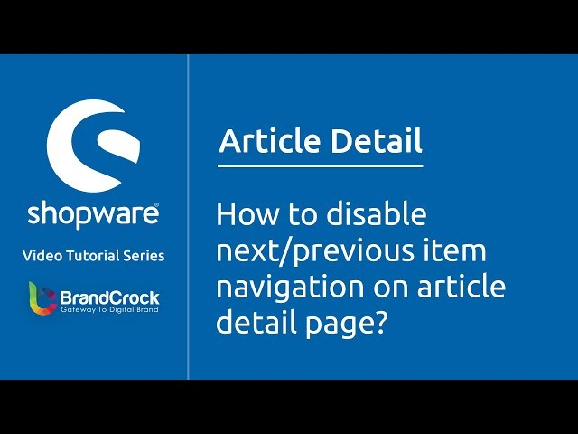 Shopware tutorials : How to disable next/previous item navigation on article detail page?
