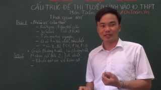 Cấu trúc đề thi vào 10 THPT Môn toán P1[zuni.vn]