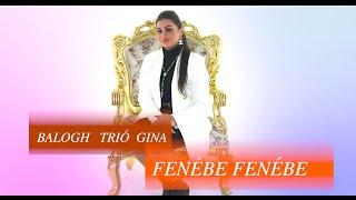 Balogh Trió Gina - Fenébe fenébe - | Official ZGStudio video