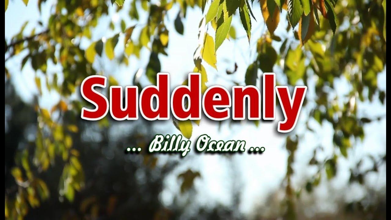 Download Suddenly - Billy Ocean (KARAOKE VERSION)