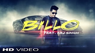 BILLO ll Feat  Raj Singh ll Official Video ll NUTSPen Production ll