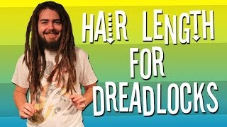 Hair Length For Dreadlocks?