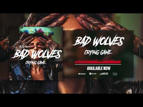Bad Wolves - Crying Game (Official Audio)