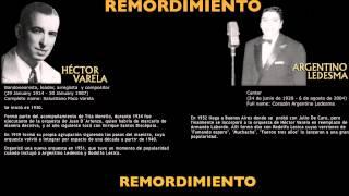 UN REMORDIMIENTO-HECTOR VARELA-ARGENTINO LEDESMA