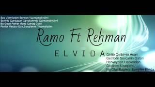 Ramo Ft Rehman Elvida 2015
