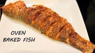 OVEN BAKED FISH | HΟW TO MAKE THE BEST OVEN GRILLED FISH | EASY OVEN BAKED FISH
