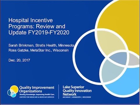 Hospital Incentive Programs: Review and Update FY2018-FY2019