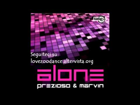 Prezioso & Marvin - Alone [Original Song Download]