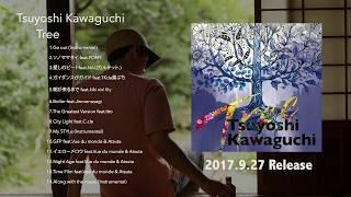 """Tsuyoshi Kawaguchi 1st Album """"Tree"""" 2017.9.27 Release... Artist : T..."""