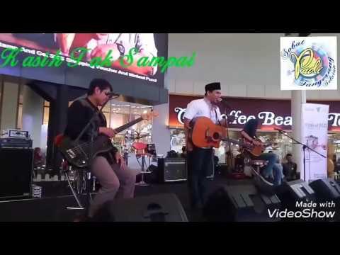 Kasih Tak Sampai (Akustik ) - Fadly Padi/Musikimia  ( 11 Juni'17 Live@Sumarecon Mall Serpong )
