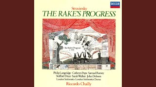 "Stravinsky: The Rake's Progress / Act 1 / Scene 2 - ""With air commanding and weapon handy"""