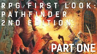 Video RPG First Look: Pathfinder 2nd Edition || Core Book Part One download MP3, 3GP, MP4, WEBM, AVI, FLV Oktober 2019