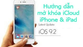 Mơ khóa iCloud iPhone 6s,6 plus,iPhone 5s,5 iPad 4,iPad mini iPad Ari