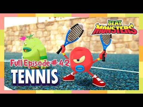 Beat Monsters Ep42 - Tennis
