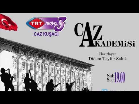 "TRT Radyo-3  "" CAZ AKADEMİSİ""   20 Haziran  2017"